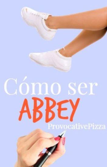 Cómo ser Abbey