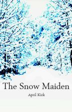 The Snow Maiden  by aprilkirk