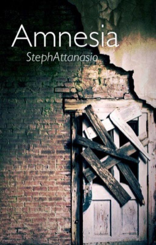 Amnesia (#Wattys2016) by Stephattanasio