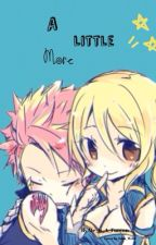 A Little More (NaLu) by Me_Is_A_Funyon