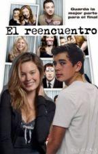 El reecuentro (2# Familias en Guerra) by Kari_y_Ale