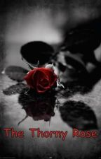 The Thorny Rose (a severus snape romance/ harry potter) by star_lover