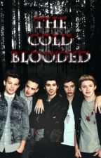 The Cold Blooded (A One Direction Vampire Fanfic) by puppypayne