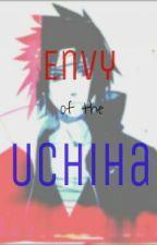 Envy of the Uchiha by amongtheforgotten