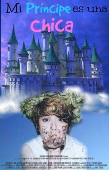 Mi Príncipe es una Chica.