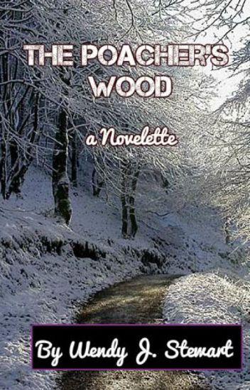 The Poacher's Wood - A Novelette
