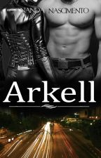 Arkell  - #Wattys2016 by NamGomes2