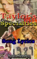 Taylor's Specialties (Lyrics) by kurtivan0514