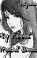 My First Heart Break by nelgenia15