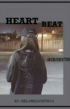 Heart Beat (FF EXO) by helpmesavethis