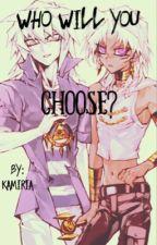 Who Will You Choose? (Yami Bakura x F!Reader x Marik) by Kamiria