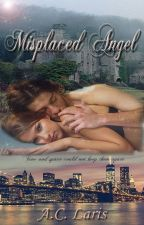 Misplaced Angel (Slowly Editing) by Angie8177