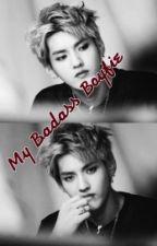My Badass Boyfie by JajaPretty12