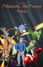Pokemon.. Mi primer viaje by DavidFeltez