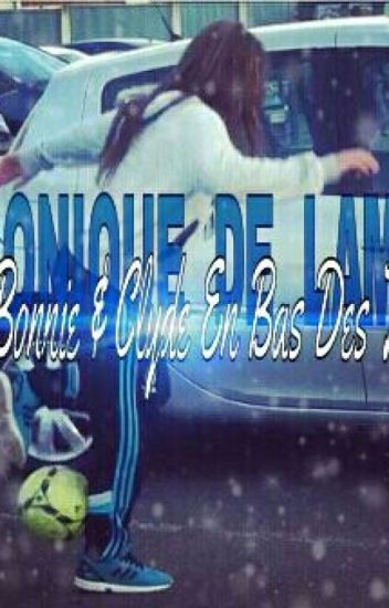 «Chronique De Lamya - A La Bonnie & Clyde En Bas Des Tours»