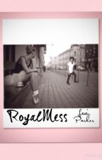 Royal Mess || Harry Styles a.u. by youcancallmelexi