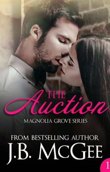 The Auction (Magnolia Grove #1)