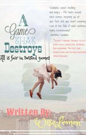 A Game That Destroys ✓ by WiseLemon