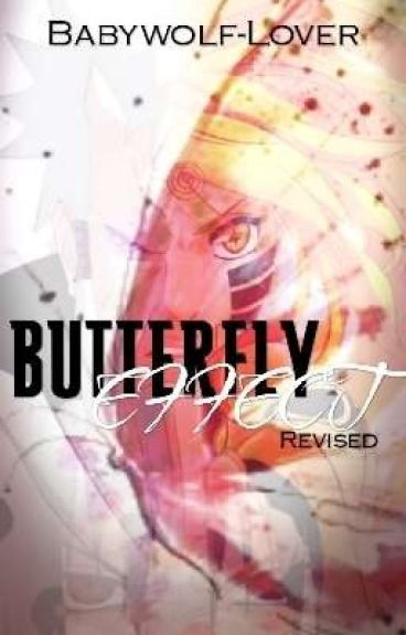 Butterfly Effect-A Naruto fanfiction