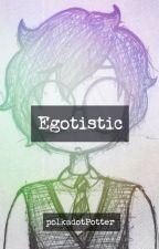 Egotistic // Marauders Era by polkadotpotter