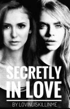Secretly in Love ( GirlxGirl ) by LovinUIsKillinMe