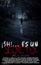 Sh...Es un secreto. by Camille_TC