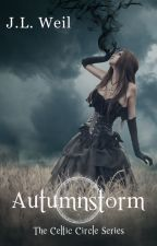 Autumnstorm (The Celtic Circle #1) by jlweil