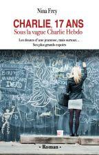 Charlie, 17 ans - sous la vague Charlie Hebdo by Slille