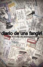Diario de una Fangirl by palabrasmudas_