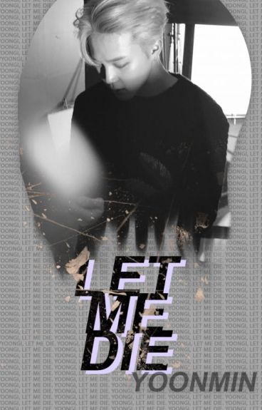 Let me die (Adaptada a Larry Stylinson)
