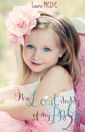 The Lost Daddy Of My Baby (libro#2)
