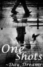 One Shot Stories (Tragic Love Stories) by Day_Dreamr