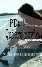 PD: Quiero novio.. by julietabelen1238