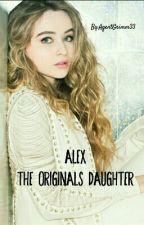 Alex - The Originals Daughter by AgentGrimm33
