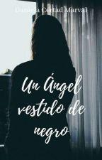 Un ángel vestido de negro by 23Danna