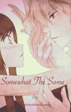 Somewhat The Same (Shizuo x Oc) by flowerscarsandcandy