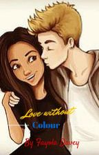 Love without colour by book-lover4ever