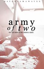Army Of Two by DaydreamAwayxx