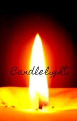 Candlelight... (A new creepypasta story) by _Lexi_The_Unicorn_