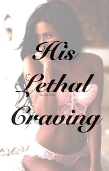 His Lethal Craving