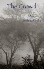 The Crowd by JeshikaRocks