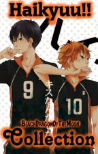 Haikyuu!! || Collection by BlackDragonOfTheMoon