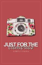 Just For The Cameras by Starbow