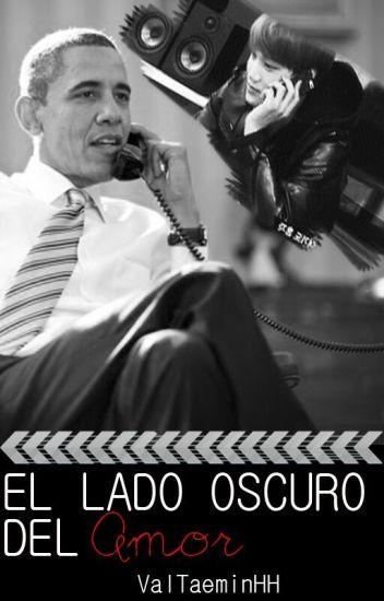 El lado oscuro del amor (Kai + Obama)