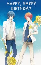 Happy Happy Birthday [Tokiya&Otoya] by -Otomi_Chan-