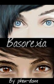 Basorexia (Phan short-story) by Phan-dom