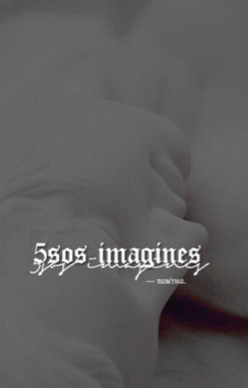 5SOS IMAGINES [✓]