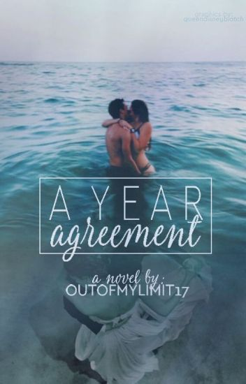 A Year Agreement ✔️ (PUBLISHED!)