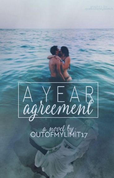 A Year Agreement (PUBLISHED!)