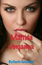 Maldita vingança by Carh-Estefane
